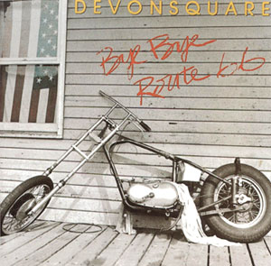 Bye Bye Route 66 CD by Devonsquare