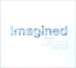 Imagined - John Lennon Song Project